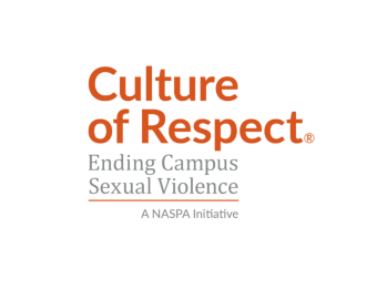 Culture of Respect: Ending Campus Sexual Violence, a NASPA Initiative