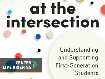 At the Intersection - Understanding and Supporting First-Gen Students