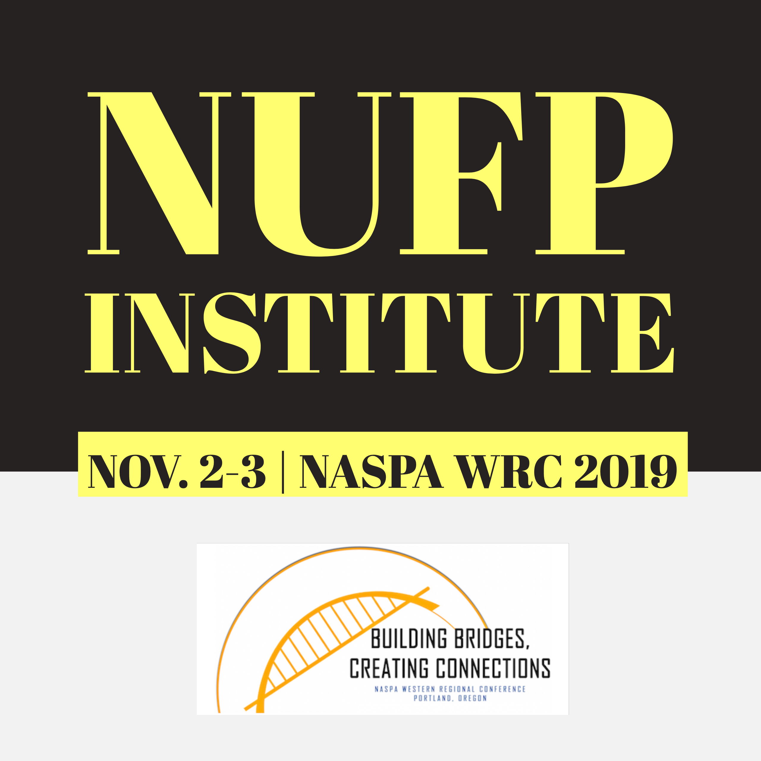 NUFP (NASPA Undergraduate Fellows Program) Institute