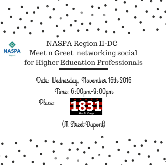 Flyer image. NASPA meet and greet at 1831 bar and lounge, DC, November 16th from 6:00 PM to 8:00 PM